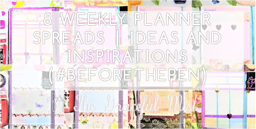 8 Weekly Planner Spreads | Ideas for the 2017 and 2018 Belle De Jour Power Planner (#BeforethePen) | February - Pink Floral Theme Theme | by +The Graceful Mist (www.TheGracefulMist.com) - Beauty, Books, Fashion, Health, Lifestyle, Style, and Travel Blog/Website by Filipino - Filipina Blogger/Freelance Writer - @TheGracefulMist - Social Media Influencer - 2016 - 2017 - 2018 Belle De Jour Power Planner - Viviamo Inc. - Quezon City Philippines - Planner Community - PlannerGeek - BDJPlannerLove - PlannerNerd - PlannerLove - Vibrant and Vivid, Floral Love in Silver Blues, Royalty in Blue, Sweet Pink Floral, Cozy Christmas in Violet, Golden Days, Sparkling New Year