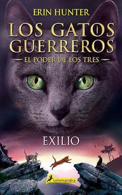LIBRO - Los Gatos Guerreros : El Poder de los Tres #3 Exilio Erin Hunter Book: Outcast (Warriors: Power of Three #3)  (Salamandra - 4 Abril 2019)  COMPRAR ESTE LIBRO
