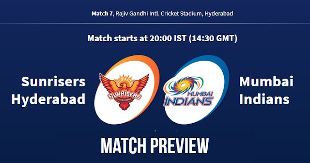 IPL 2018 Match 7 SRH vs MI: Preview, Prediction and Head to Head: Who Will Win?