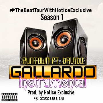 MUSIC: RUNTOWN FT. DAVIDO(Instrumental) Prod. by Hotice Exclusive @HoticeExclusive via @NAIJAMUSICCITY