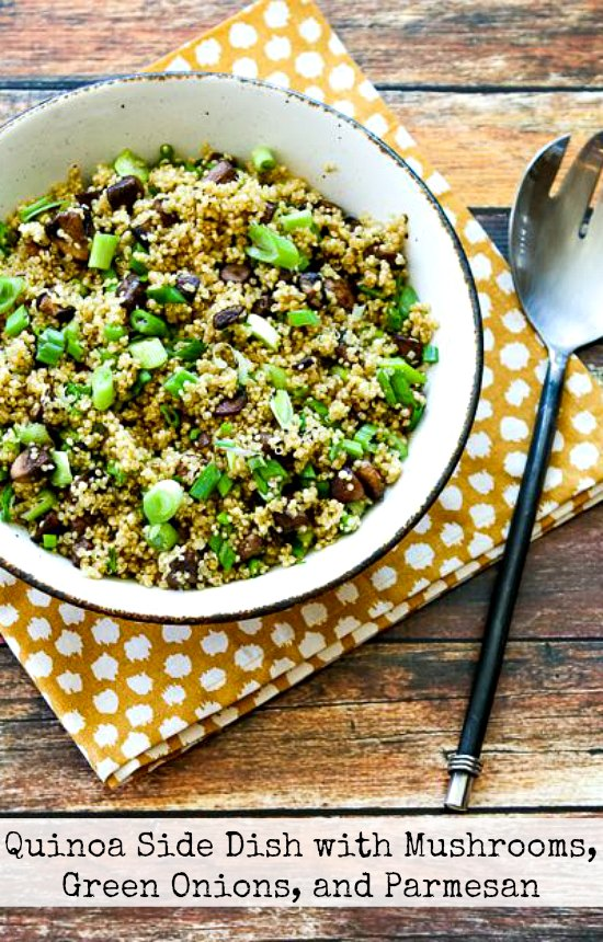 Quinoa Side Dish with Mushrooms, Green Onions, and Parmesan [found on KalynsKitchen.com]