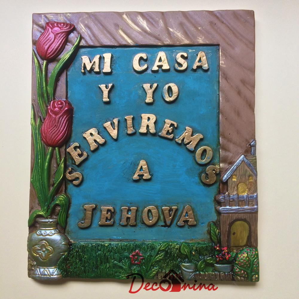 Mi Casa Y Yo Serviremos A Jehova Deconina