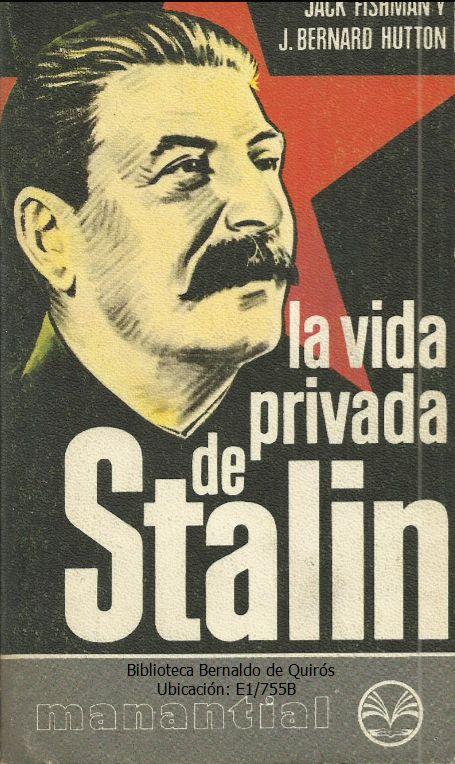 """Patria y Unidad: """"La vida privada de Stalin"""" - photo#21"""