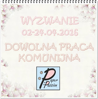 http://paperpassionpl.blogspot.com/2016/04/wyzwanie-3-komunii-czas.html