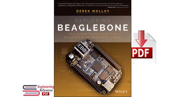 Exploring BeagleBone Tools and Techniques for Building with Embedded Linux by Derek Molloy