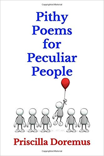 Pithy Poems for Peculiar People