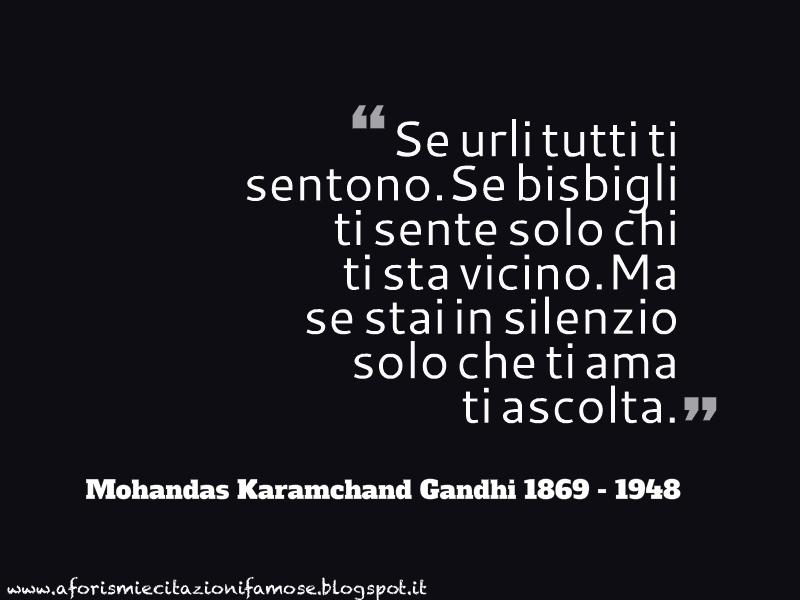 Favorito Aforismi e citazioni famose: Mohandas Karamchand Gandhi Frase Famosa OB51