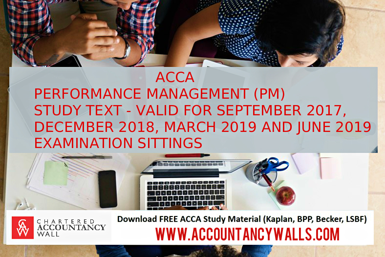 Latest ACCA PERFORMANCE MANAGEMENT (PM) BOOK 2018 – 2019