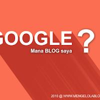 Cara Agar Blog Terindex Google