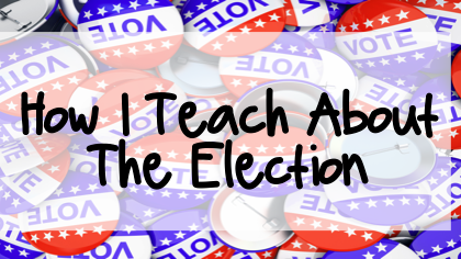 How to teach about Election Day