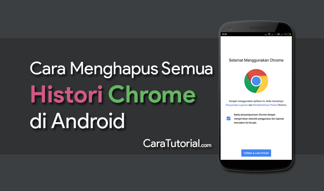 Cara Menghapus Histori Browsing Chrome Android