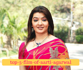 top-4-films-of-aarti-agarwal, mydailysolution