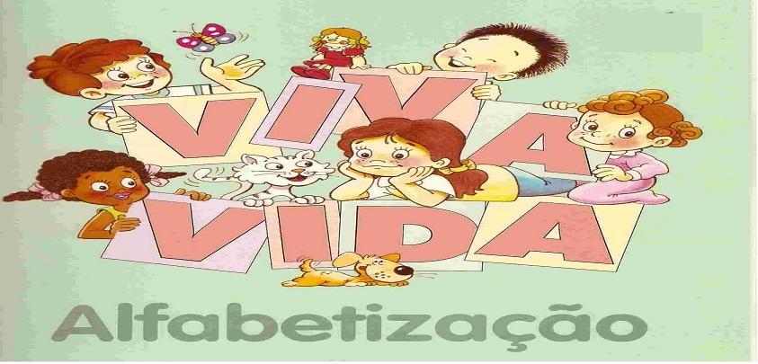 Cartilha Viva A Vida Alfabetizacao So Escola