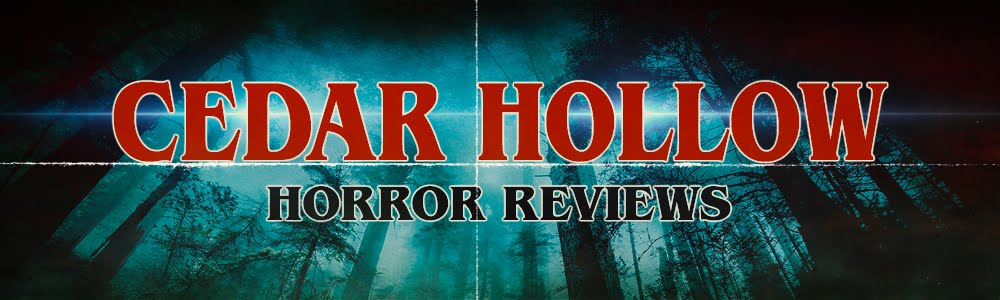CEDAR HOLLOW HORROR REVIEWS