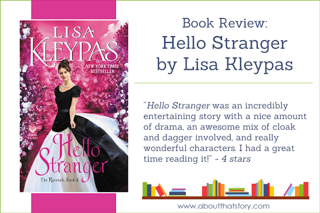 Book Review: Hello Stranger by Lisa Kleypas | About That Story