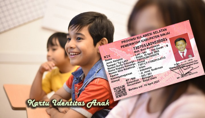 Syarat Dan Tatacara Membuat Kartu Identitas Anak