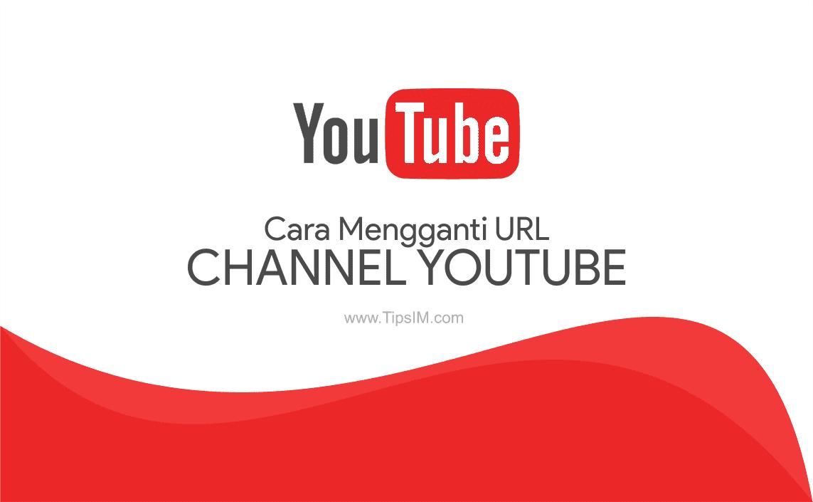 Cara Mengganti URL Channel Youtube dengan Nama Sendiri