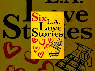 Streaming Releases: Six LA Love Stories (Reviewed)