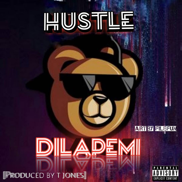 [Mp3 Download] Dilapemi - Hustle