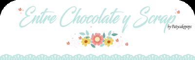 Entre Chocolate y Scrap