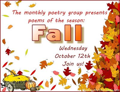 Monthly Poetry group. This month's theme is Fall | www.BakingInATornado.com | #poetry #poem #MyGraphics
