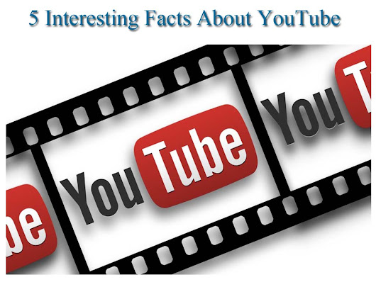 5 Interesting Facts About Youtube