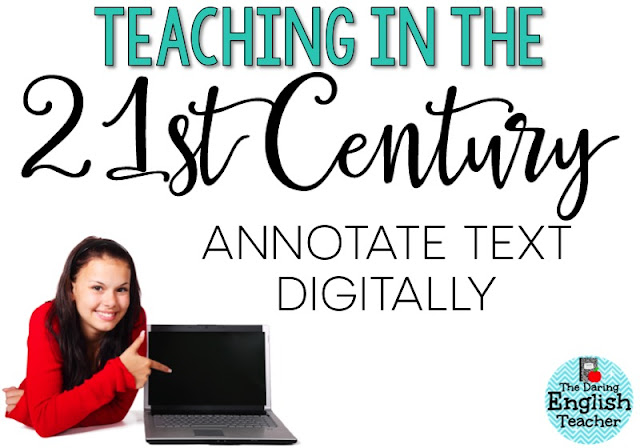 Teach middle school and high school students to annotate text digitally. 21st Century Learning Skills.
