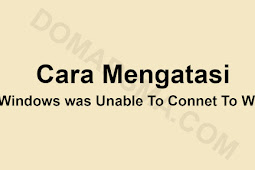 Cara Mudah Mengatasi Windows was Unable To Connect To Wifi