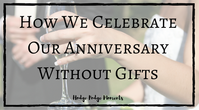 How We Celebrate Our Anniversary Without Gifts