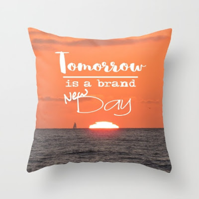 https://society6.com/product/tomorrow-is-a-brand-new-day-sunset-fk9_pillow?curator=justhappiling