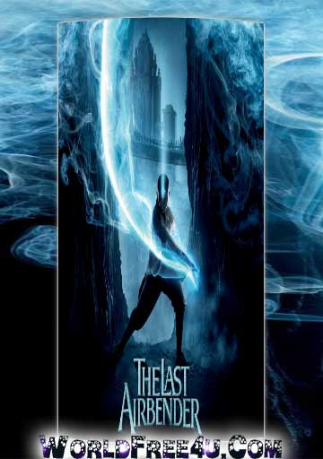 Poster Of The Last Airbender (2010) In Hindi English Dual Audio 300MB Compressed Small Size Pc Movie Free Download Only At worldfree4u.com