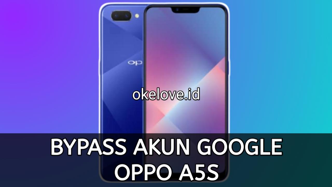 Cara Bypass FRP Akun Google Terkunci OPPO A5S