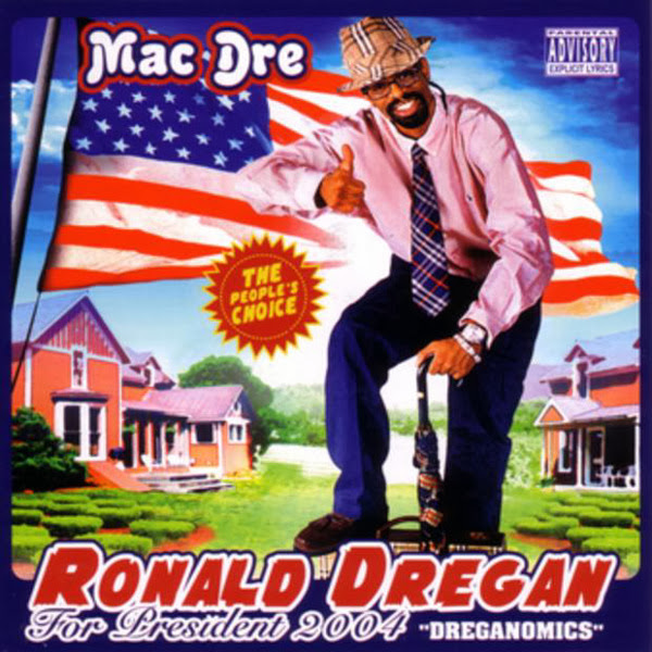 Mac Dre - Ronald Dregan: Dreganomics Cover