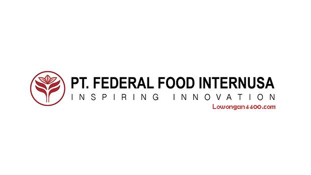 Lowongan Kerja PT. Federal Food Internusa Company Desember 2017