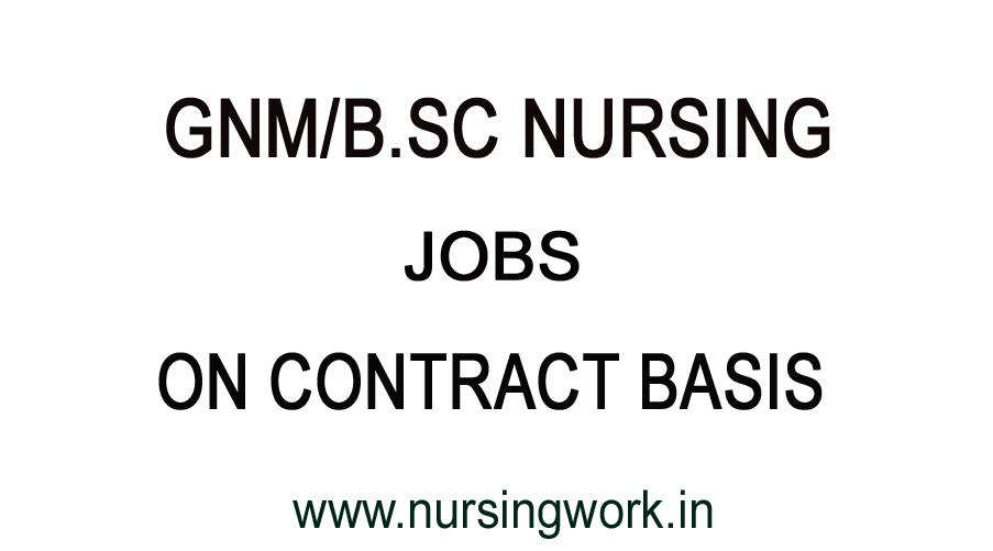 NURSING JOBS IN INDIA: B.SC/ B.SC NURSE JOBS- CONTRACT BASIS