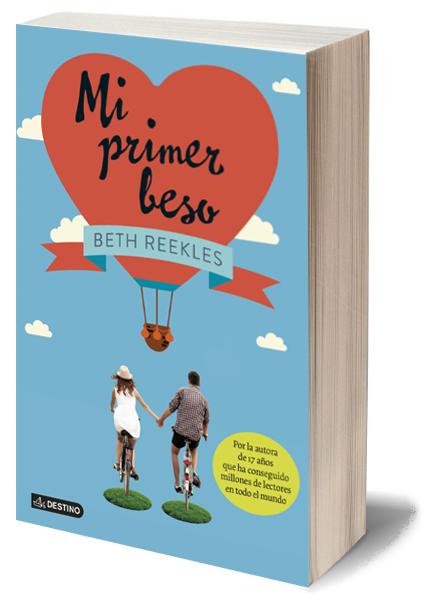 Nube de mariposa: Literatura: 'Mi primer beso', de Beth Reekles