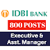 IDBI BANK 2019 | 800 VACANCY | Executive & Asst. Manager