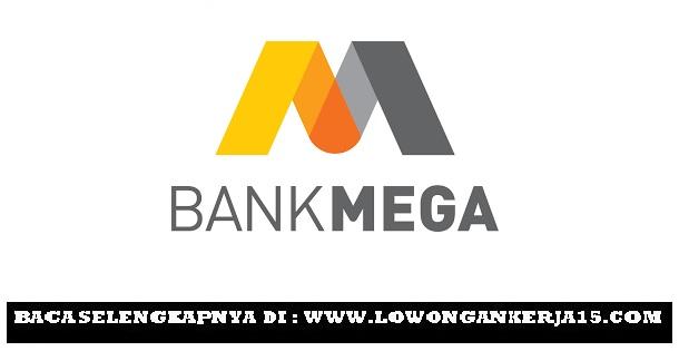 Lowongan kerja Bank Mega Tahun 2017