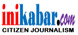 INIKABAR.com - Citizen Journalism