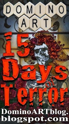 http://dominoartblog.blogspot.com/2014/05/day-1-of-15-days-of-terror-aka-half-o.html