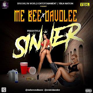 [Music] : Mr Bee X Davolee – Sinner    Prod. My StylezBeatz @MrBeeOndisOne