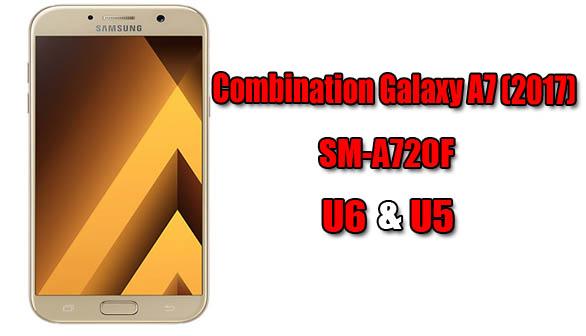 Combination Galaxy SM-A720F U5 & U6 ~ هجين الروح
