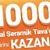 1000 Kişiye Tefal Seramik Tava Hediye