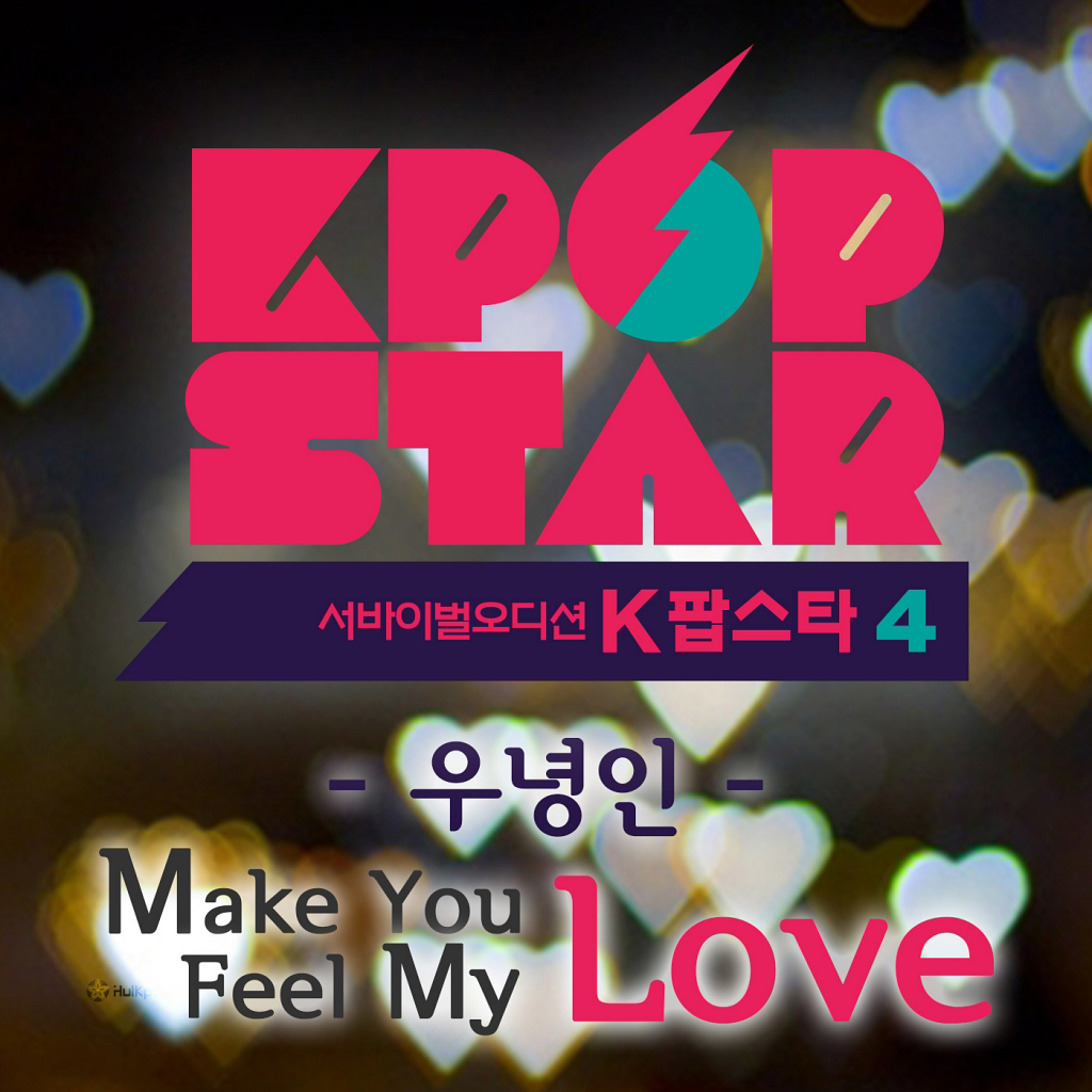 [Single] Woo Nyung In – KPOP Star Season 4 `Make You Feel My Love`