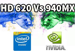Intel Graphics HD 620 Vs Nvidia 940MX DDR5