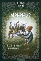 http://lubimyczytac.pl/ksiazka/4845778/halvdan-wiking-grob-obcego