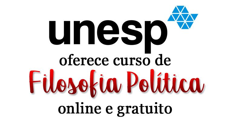 UNESP oferece curso de Filosofia Política online e gratuito