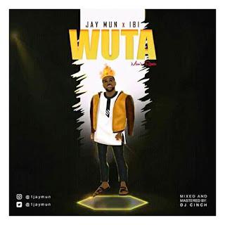 """Download Music: JayMun Feat. IBI - """"Wuta"""""""