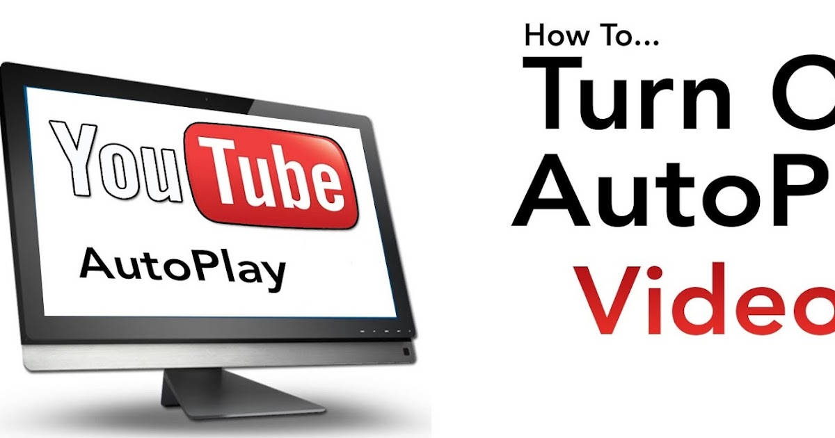 how to keep autoplay off youtube