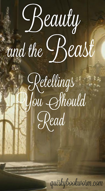 Beauty and the Beast retellings you should read while you wait for the 2017 movie to come out!